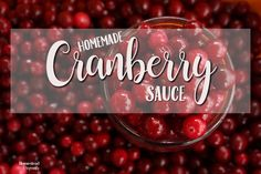 Homemade Cranberry Sauce--Quick, Simple & Yummy!  http://homesteadoriginals.com/homemade-cranberry-sauce/