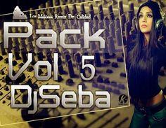 descargar pack remix vip 05 - DJ SEBA | DESCARGAR MUSICA REMIX GRATIS