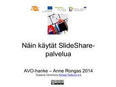 Näin käytät SlideShare-palvelua by Anne Rongas via slideshare Mobile Learning, Avon, Social Media, Teaching, Recipes, Recipies, Social Networks, Education, Ripped Recipes
