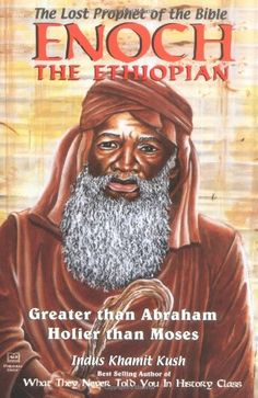 Enoch the Ethiopian: The Lost Prophet of the Bible : Greater Than Abraham, Holier Than Moses null,http://www.amazon.com/dp/1886433038/ref=cm_sw_r_pi_dp_LOk3rb0PYZ3N3WCT