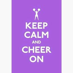 Keep Calm and Cheer On! This