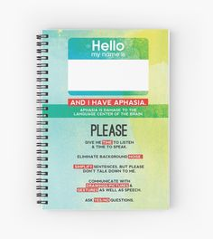 This notebook features a unique cover for people with aphasia. Fill the pages with communication boards, letter boards, biographical information, and more. The cover boldly display's the person's name as well as key aphasia communication strategies for communication partners. • Also buy this artwork on stationery.