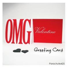 OMG VALENTINE Greeting Card, Valentine Card from Parachute425