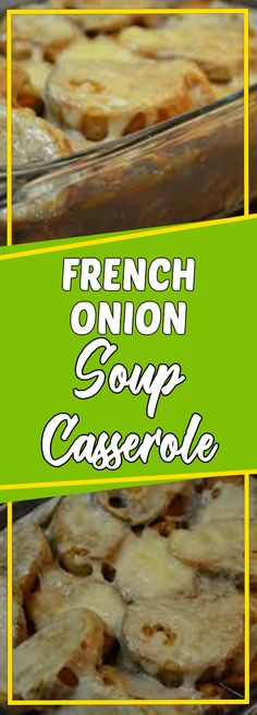 French Onion Soup Casserole #dinnerrecipes #souprecipes #dinner #dinnertime #soup #easydinner