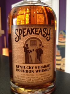 Speakeasy Kentucky Straight Bourbon Whiskey 94.4 proof/750ml, no age statement $30 suggested retail The story: The label may say this is bottled by the Bardstown Club Distilling Co., but that's one of...
