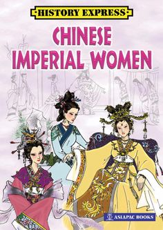 This book tells the stories of the outstanding, the outrageous, the glorious as well as the tragic empresses and concubines of the Chinese palace. #AsiapacBooks #HistoryExpress
