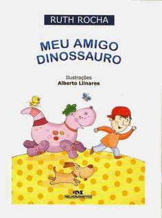 Na sala de aula: Literatura infantil : Meu amigo dinossauro ( Ruth Rocha) Para Download