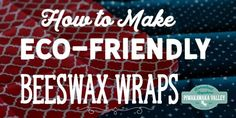 Make your own beeswax wraps as an eco-friendly alternative to clingfilm or plastic wrap. This recipe uses jojoba oil and beeswax to make a nice clingy wrap.