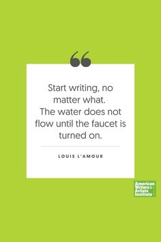 """Start writing, no matter what. The water does not flow until the faucet is turned on."" - Louis L'Amour     Get your creative juices flowing w/ AWAI writing prompts. Get writing prompts, copywriting training, freelance writing support, and more at awai.com! #awai #writerslife #freelancewriting #copywriting #writing Start Writing, Writing Skills, Writing Prompts, Creative Writing Inspiration, Freelance Writing Jobs, Writing Assignments, New Career, Writing Quotes, Copywriting"