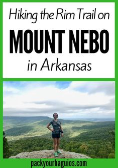 Hiking the Rim Trail on Mount Nebo, Arkansas - Pack Your Baguios Hiking the Rim Trail on Mount Nebo, Arkansas Arkansas Camping, Camping And Hiking, Hiking Trails, Hiking Usa, Hiking Spots, Camping 101, Colorado Hiking, Backpacking, Mountain View Arkansas