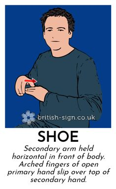 Shoe - British Sign Language (BSL)