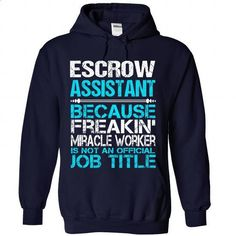 Awesome Tee For Escrow Assistant - #long sleeve shirts #cool tee shirts. PURCHASE NOW => https://www.sunfrog.com/No-Category/Awesome-Tee-For-Escrow-Assistant-2687-NavyBlue-Hoodie.html?id=60505
