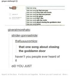 "This hilarious search result for ""that one song"": Funny Tumblr Posts, My Tumblr, Pop Punk, Funny Memes, Hilarious, Funny Quotes, Really Funny, The Funny, All Meme"