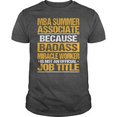 Awesome Tee For Mba Summer Associate T-Shirts, Hoodies. Check Price Now ==► https://www.sunfrog.com/LifeStyle/Awesome-Tee-For-Mba-Summer-Associate-133618749-Dark-Grey-Guys.html?id=41382