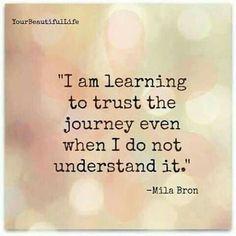 Trust the journey