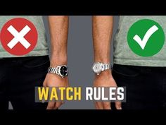 5 Watch Rules ALL MEN Should Follow | STOP Wearing Your Watches WRONG! - YouTube