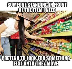 Two words: grocery shopping. | 23 Awkward Moments Every Introvert Understands