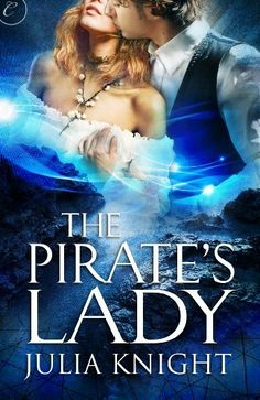 The Pirate's Lady by Julia Knight, http://www.amazon.com/dp/B007M8S3RA/ref=cm_sw_r_pi_dp_mYE3pb083QV9T