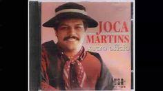 Joca Martins - Xucro Ofício (Disco Completo)