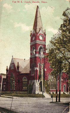 First M. E. Church, Danville, Illinois
