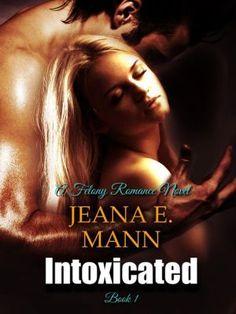 Intoxicated (Felony Romance, #1)  Free book book