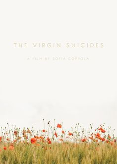 Day 328: The Virgin Suicides. #amovieposteraday