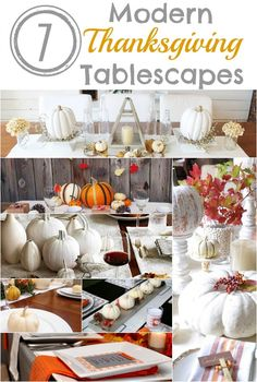 7 Modern Thanksgiving Tablescapes | Thanksgiving Table | White Thanksgiving Tablescapes | www.madewithHAPPY.com