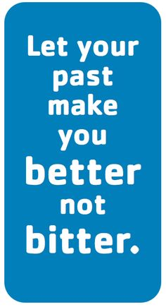 Never a failure, always a lesson.