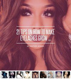 21 Tips on How to Make #Eyelashes Grow 👁 ...