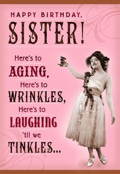 Wrinkles and Tinkles Sister Birthday Card – HILARIOUS! Informations About Wrinkles and Tinkles Sister Birthday Card Pin You can … Sister Birthday Quotes Funny, Happy Birthday Wishes For A Friend, Happy Birthday Best Friend, Birthday Card Sayings, Funny Birthday Wishes, Happy Birthday Little Sister, Birthday Greetings For Sister, Happy Birthday Funny Humorous, Happy Birthdays
