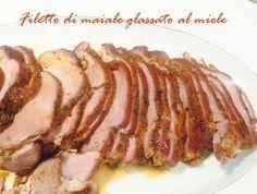 Pork Tenderloin glazed with honey | Filetto di maiale glassato al miele a bassa temperatura | Dall'orto al piatto