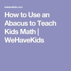Want to teach your child some basic math concepts? Read on to find out how an abacus make learning math easy and fun for your child! Preschool Math, Math For Kids, Activities For Kids, Math About Me, Early Math, Basic Math, Math Concepts, Teaching Kids, Being Used