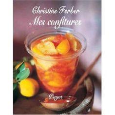 Christine Ferber, Mes Confitures