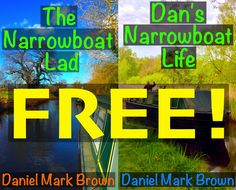 Quick! Until tomorrow you can grab 2 of my boat life kindle books for FREE!!! Amazingly they are currently both in the Amazon UK Kindle top 200!!! UK Links: The Narrowboat Lad FREE: http://amzn.to/1EHT4Z8 Dan's Narrowboat Life FREE: http://amzn.to/1ENTDqB US Links: The Narrowboat Lad FREE: http://amzn.to/1pJ3B6j Dan's Narrowboat Life FREE: http://amzn.to/1pJ3IhX