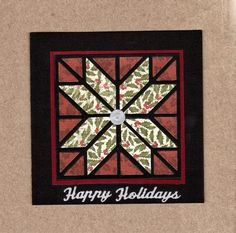 F4A248 Happy Holidays Quilt by gabalot - Cards and Paper Crafts at Splitcoaststampers