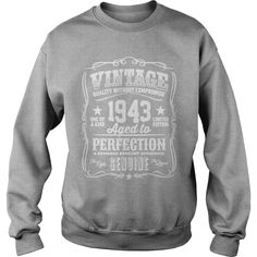 Vintage 1943 Aged to Perfection T-Shirt #gift #ideas #Popular #Everything #Videos #Shop #Animals #pets #Architecture #Art #Cars #motorcycles #Celebrities #DIY #crafts #Design #Education #Entertainment #Food #drink #Gardening #Geek #Hair #beauty #Health #fitness #History #Holidays #events #Home decor #Humor #Illustrations #posters #Kids #parenting #Men #Outdoors #Photography #Products #Quotes #Science #nature #Sports #Tattoos #Technology #Travel #Weddings #Women