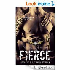 Cover Reveal: Fierce (Storm MC Series by Nina Levine New Romance Novels, Good Books, Books To Read, Levine, Fierce, Book Hangover, Cover Boy, Book Review Blogs, Book Boyfriends