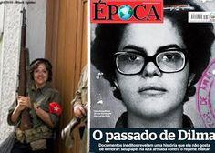 O passado de Dilma: A pratica do terrorismo pela Revolução de Esquerda, ...