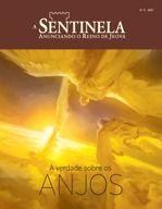 Revista A Sentinela, N.°5 2017 | A verdade sobre os anjos
