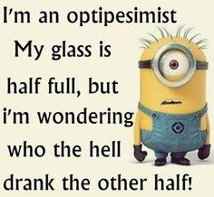 I guess I am an optipesimist!!! Haha!
