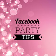 My very best tips on how to do a Facebook party for your direct sales business that is packed with engagement. http://carrieactually.com/facebook-party-tips/