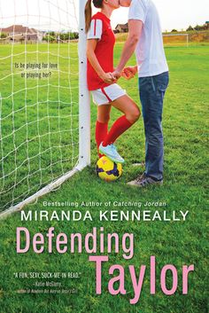 Defending Taylor – Miranda Kenneally – Hundred Oaks – Sourcebooks Fire – Published 5 July 2016 ♥♥♥ Synopsis Captain of the soccer team, president of the Debate Club, contend…