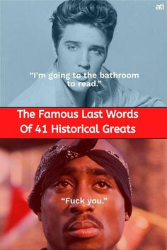 From Edgar Allen Poe to Tupac, enjoy the bitting and sometimes hilarious last words of some of history's greatest figures. Stupid Funny Memes, Hilarious, Weird Facts, Fun Facts, Diy Valentine Gifts For Boyfriend, Awesome Wow, Best Motivational Quotes, Daily Yoga, Famous Last Words