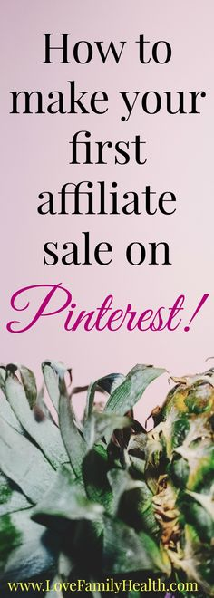 Ready to start making some money with your blog? Let me show you how to make your first affiliate sale on Pinterest!