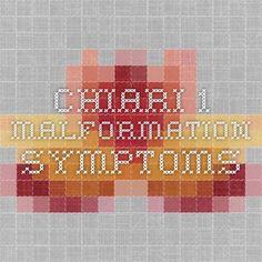 Chiari 1 Malformation  -  Symptoms