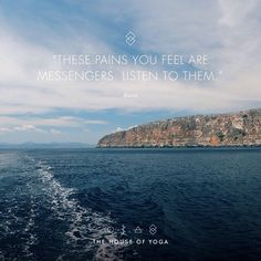 """""""These pains you feel are messengers. Listen to them."""" ― Rumi #quote #quoteoftheday"""