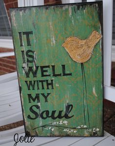It is well with my sould distressed by JolieCustomWoodArt on Etsy, $58.00