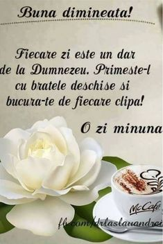 Imagini buni dimineata si o zi frumoasa pentru tine! - BunaDimineataImagini.ro Jesus Loves You, God Loves Me, Bless The Lord, Strong Words, Good Morning Greetings, God Jesus, Coffee Cafe, Coffee Break, Blessed