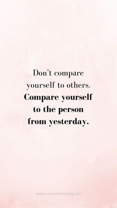 BEST MOTIVATIONAL & INSPIRATIONAL GYM / FITNESS QUOTES - don't compare yourself to others compare yourself to the person you were yesterday