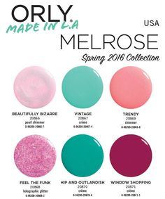 Orly Melrose Spring 2016 Collection – Beauty Trends and Latest Makeup Collections | Chic Profile